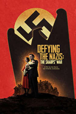 """The color poster for """"Defying The Nazis: The Sharps' War. It depicts a stylized image of a couple holding a baby, as a large eagle shadow rises behind them. The nazi swastika appears on a large moon behind that, and it is all set against a bright red background."""